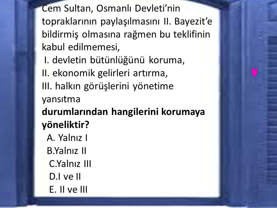 Cem Sultan, Osmanlı Devleti'nin topraklarının paylaşılmasını II