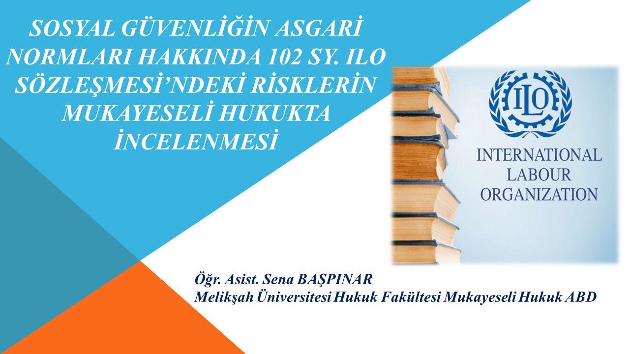 SOSYAL GÜVENLİĞİN ASGARİ NORMLARI HAKKINDA 102 sy