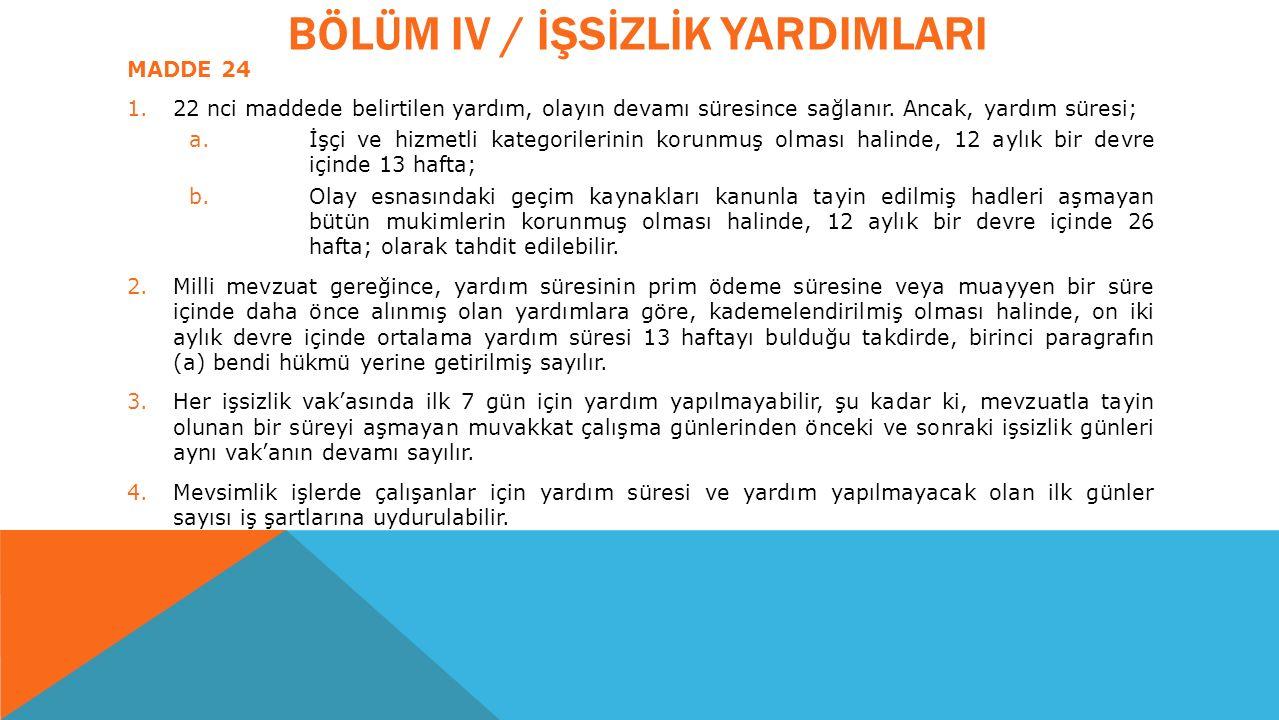 BÖLÜM IV / İŞSİZLİK YARDIMLARI