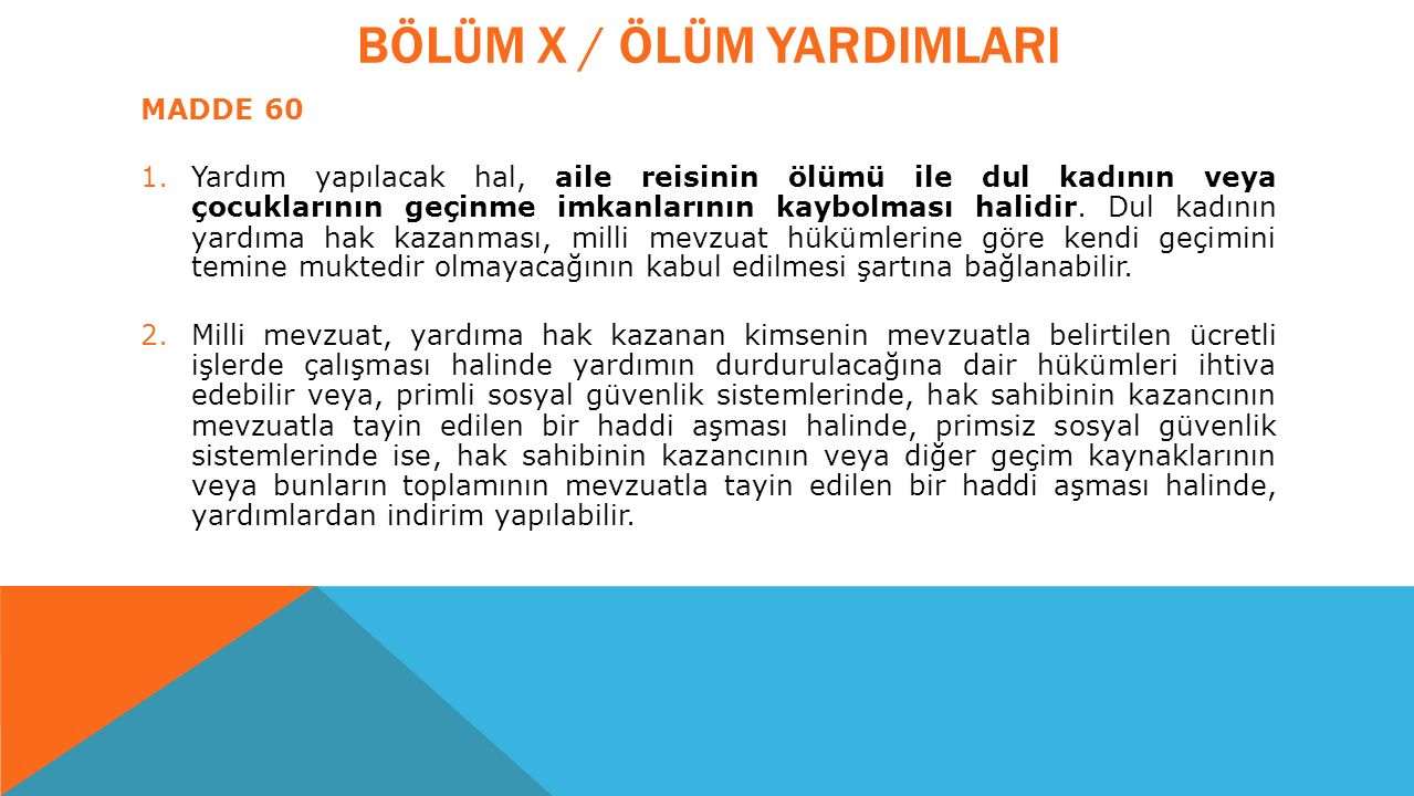 BÖLÜM X / ÖLÜM YARDIMLARI
