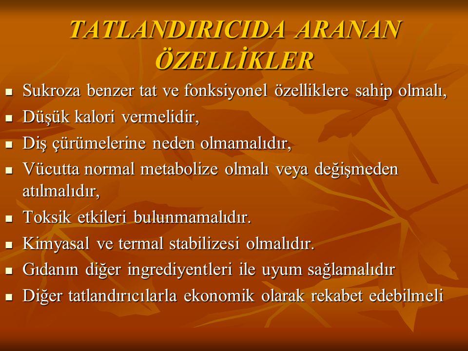 TATLANDIRICIDA ARANAN ÖZELLİKLER