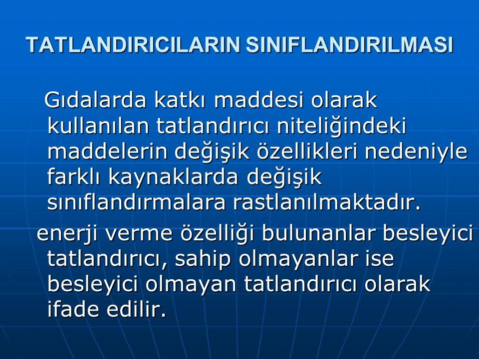 TATLANDIRICILARIN SINIFLANDIRILMASI