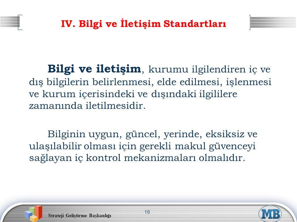 IV. Bilgi ve İletişim Standartları