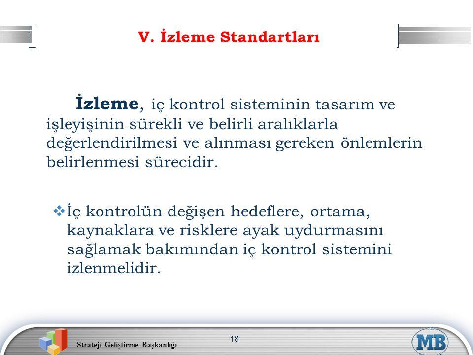 V. İzleme Standartları