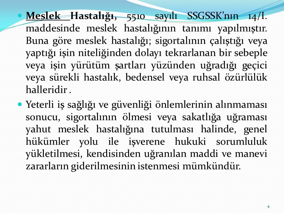 Meslek Hastalığı, 5510 sayılı SSGSSK'nın 14/I