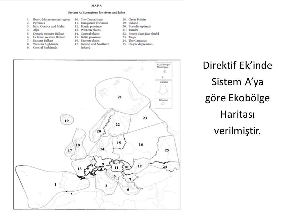 Direktif Ek'inde Sistem A'ya göre Ekobölge Haritası verilmiştir.