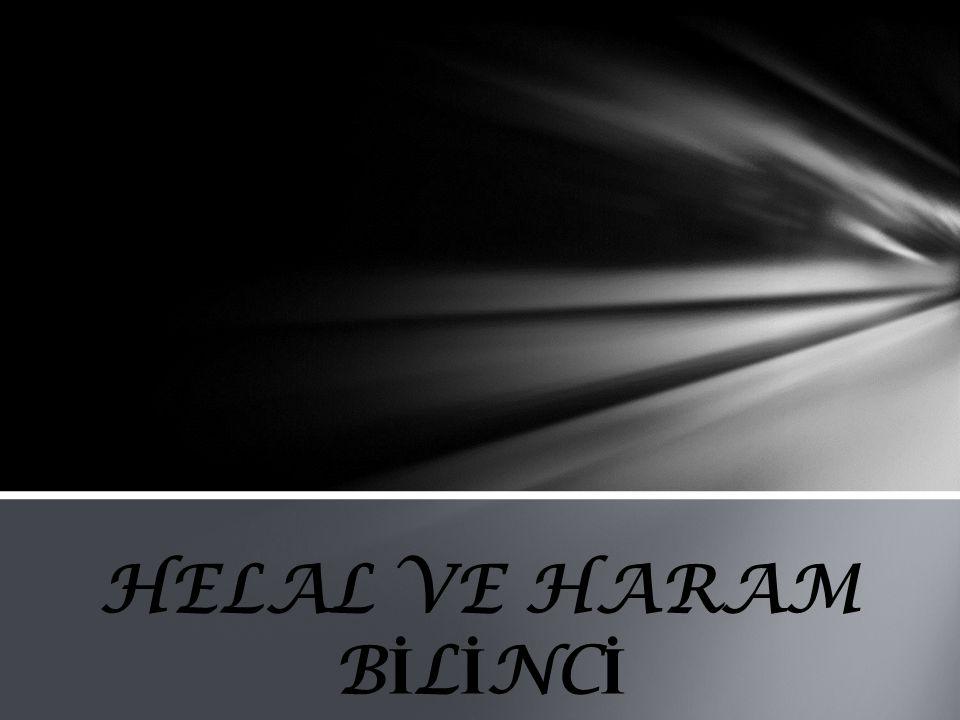HELAL VE HARAM BİLİNCİ