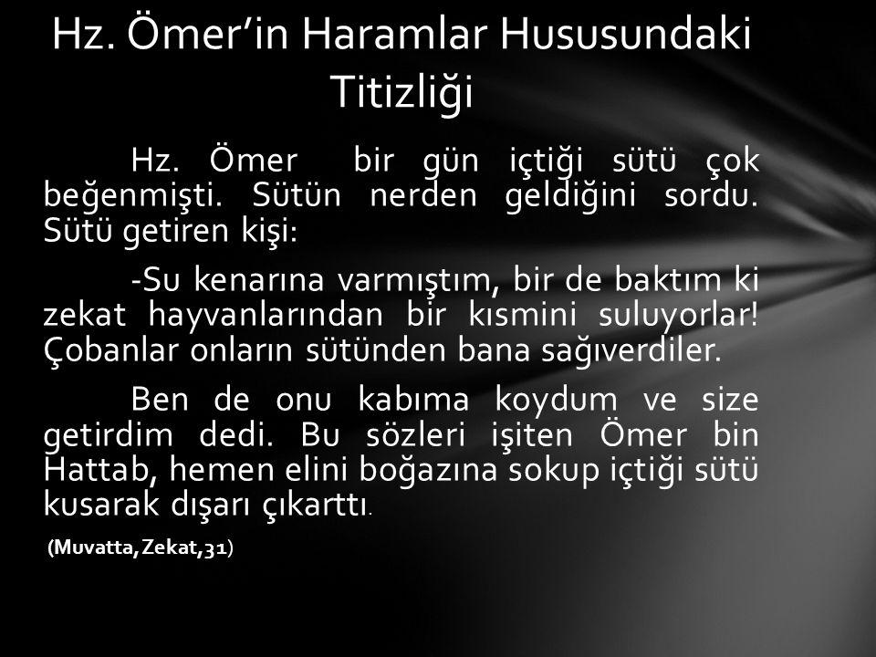 Hz. Ömer'in Haramlar Hususundaki Titizliği