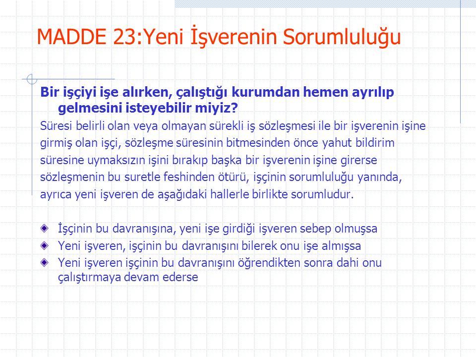 MADDE 23:Yeni İşverenin Sorumluluğu