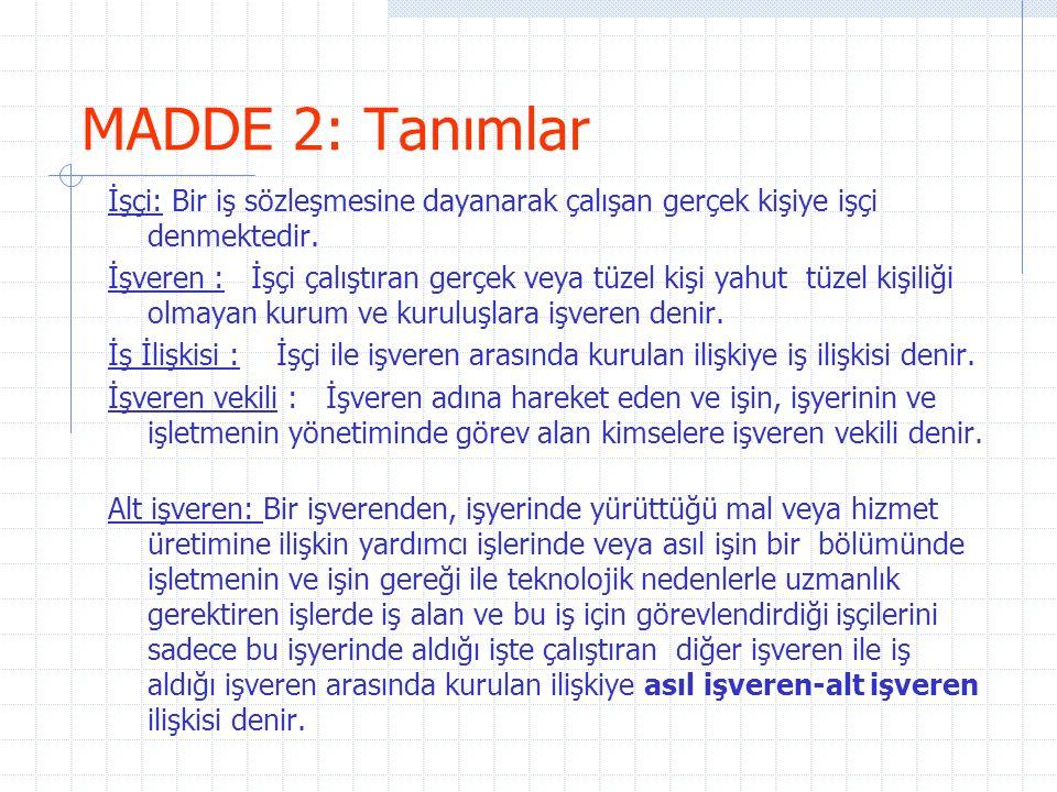 MADDE 2: Tanımlar