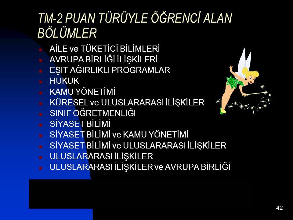 TM-2 PUAN TÜRÜYLE ÖĞRENCİ ALAN BÖLÜMLER