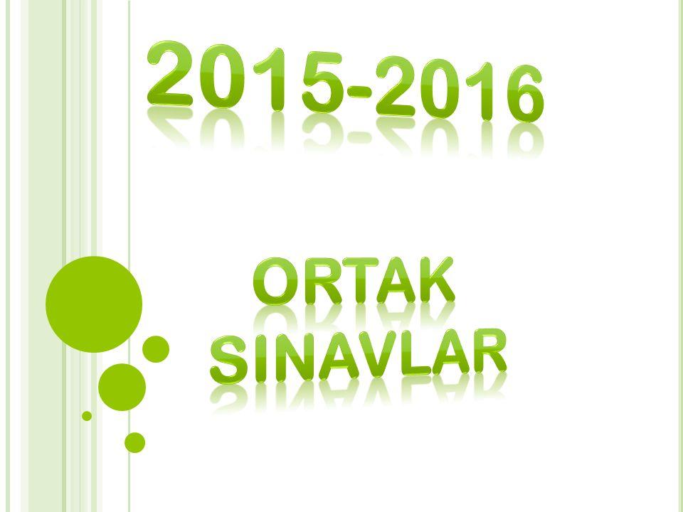 2015-2016 ORTAK SINAVLAR