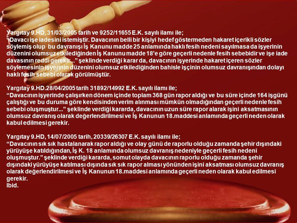 Yargıtay 9. HD, 31/03/2005 tarih ve 9252/11655 E. K