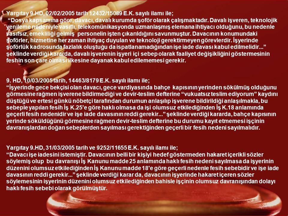 Yargıtay 9. HD, 22/11/2004 tarih ve 19146/25836 E. K