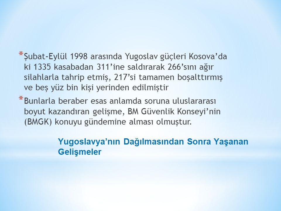 Yugoslavya'nın Dağılmasından Sonra Yaşanan Gelişmeler