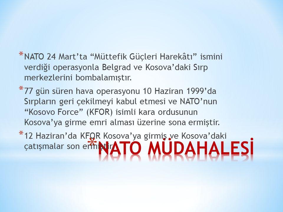 NATO 24 Mart'ta Müttefik Güçleri Harekâtı ismini verdiği operasyonla Belgrad ve Kosova'daki Sırp merkezlerini bombalamıştır.