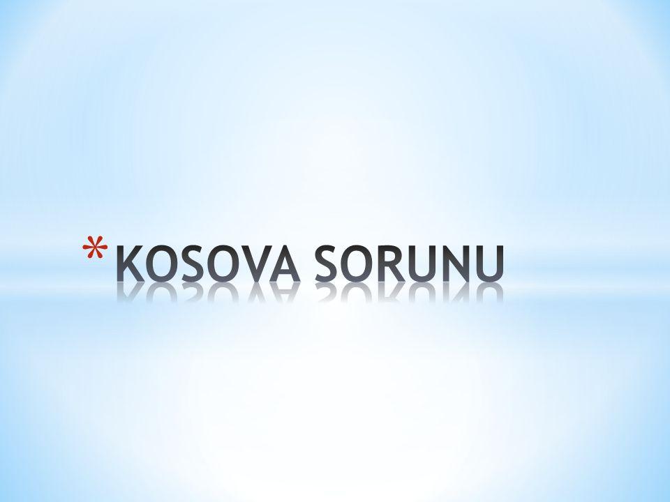 KOSOVA SORUNU