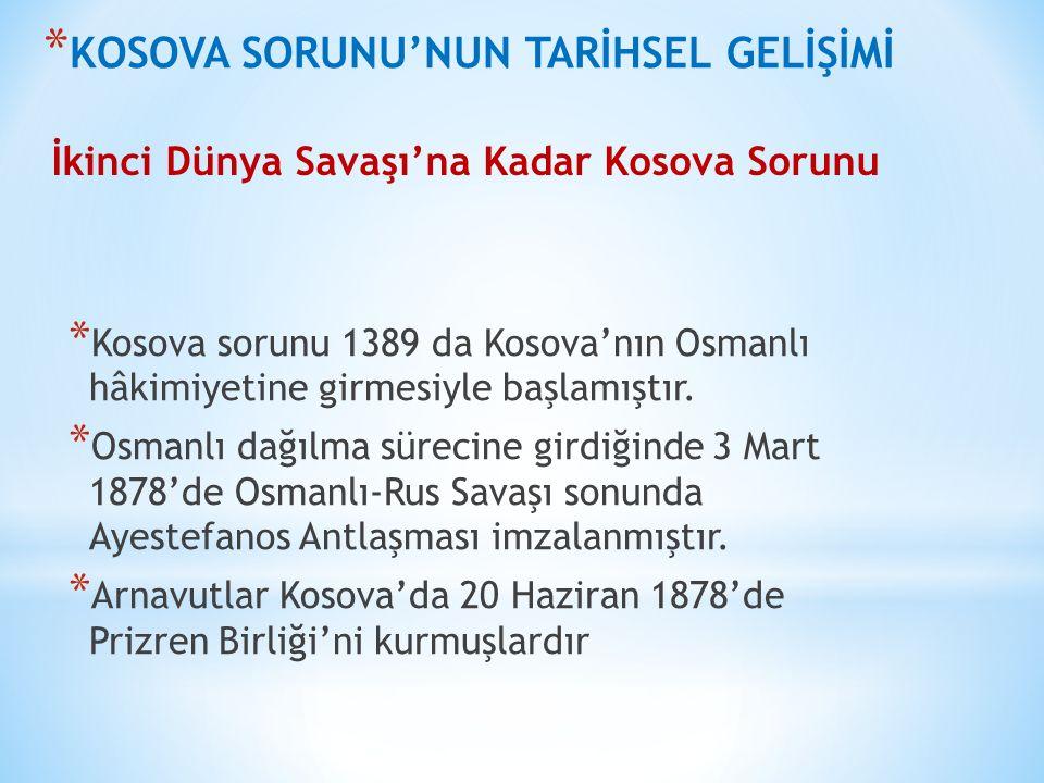 KOSOVA SORUNU'NUN TARİHSEL GELİŞİMİ