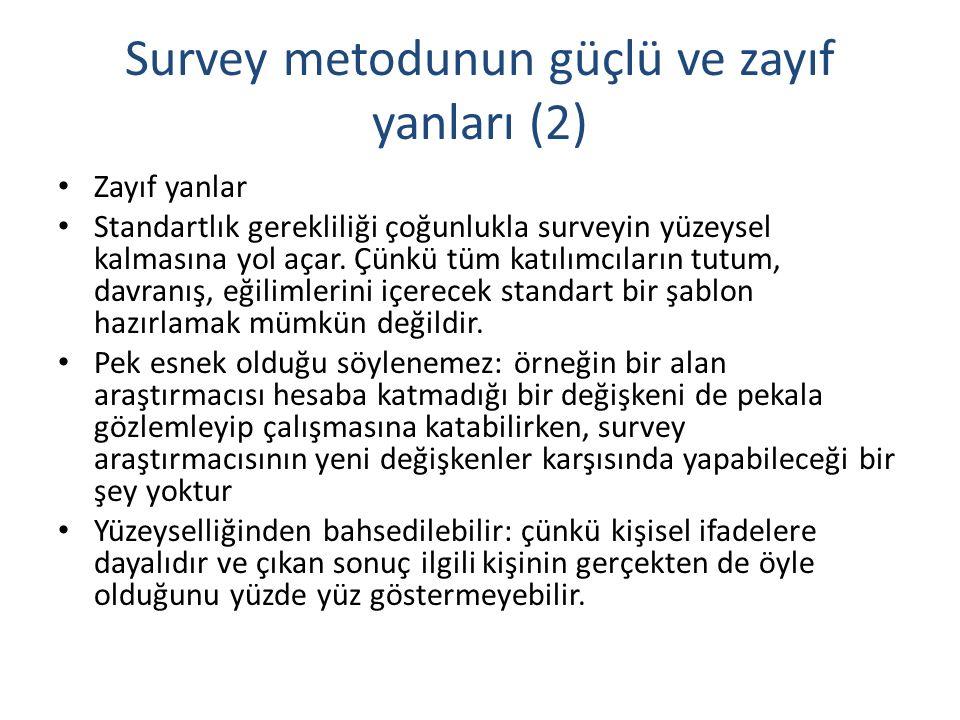 Survey metodunun güçlü ve zayıf yanları (2)