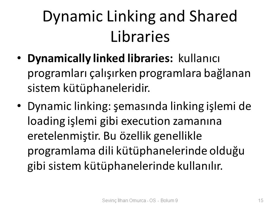 Dynamic Linking and Shared Libraries