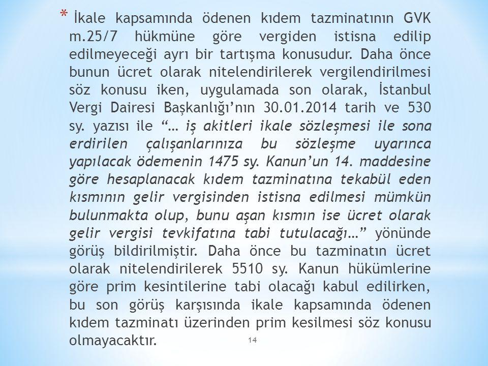 İkale kapsamında ödenen kıdem tazminatının GVK m