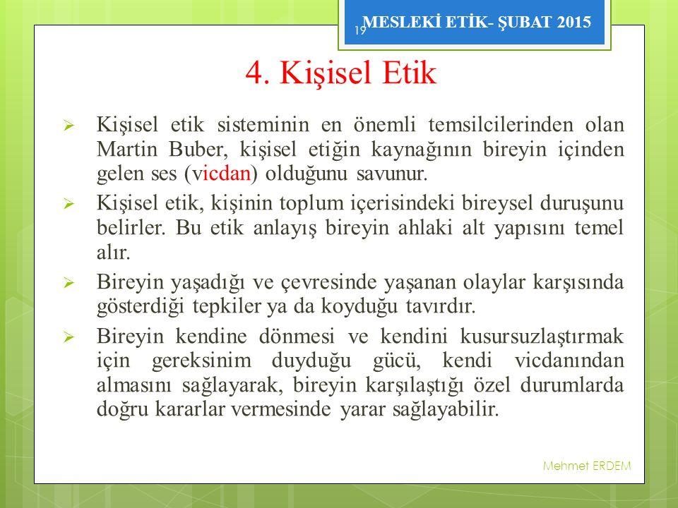 4. Kişisel Etik