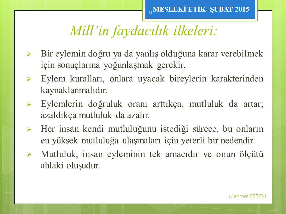 Mill'in faydacılık ilkeleri: