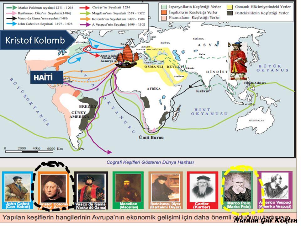 Marko Polo Kristof Kolomb HAİTİ Nurdan Gül Kökten