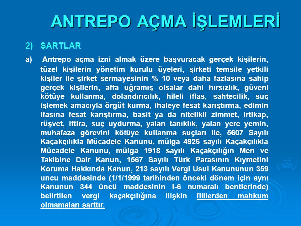 ANTREPO AÇMA İŞLEMLERİ