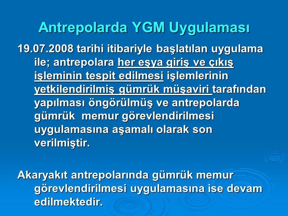 Antrepolarda YGM Uygulaması