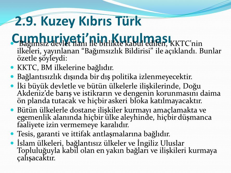 2.9. Kuzey Kıbrıs Türk Cumhuriyeti'nin Kurulması