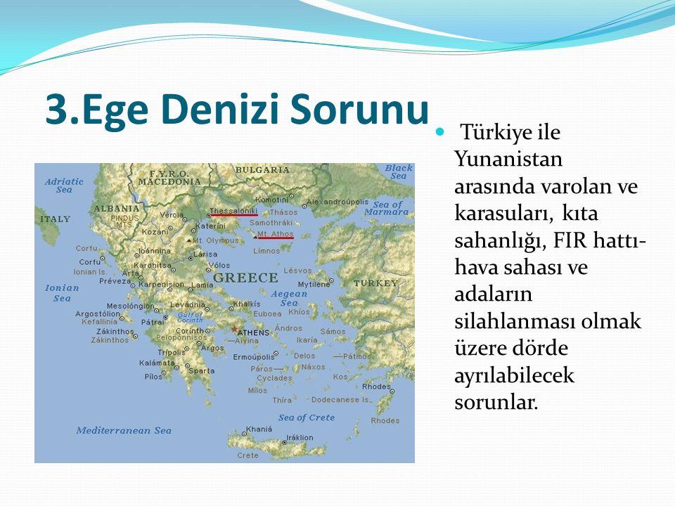 3.Ege Denizi Sorunu