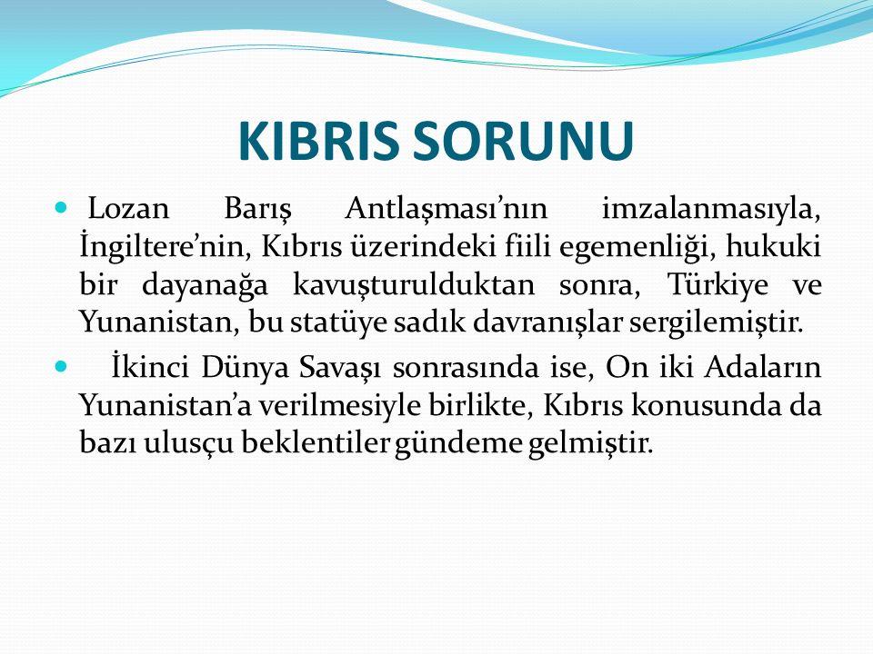 KIBRIS SORUNU