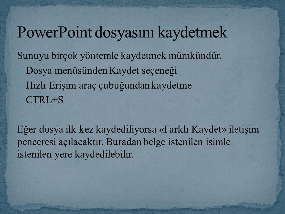 PowerPoint dosyasını kaydetmek