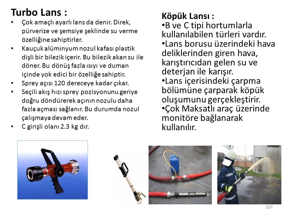 Turbo Lans : Köpük Lansı :