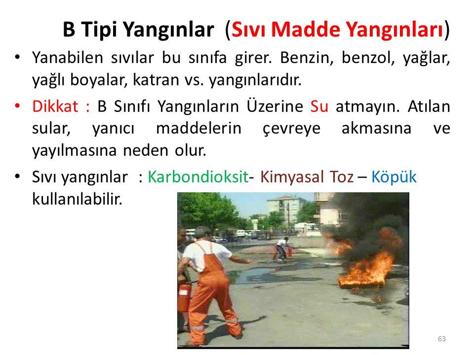 B Tipi Yangınlar (Sıvı Madde Yangınları)