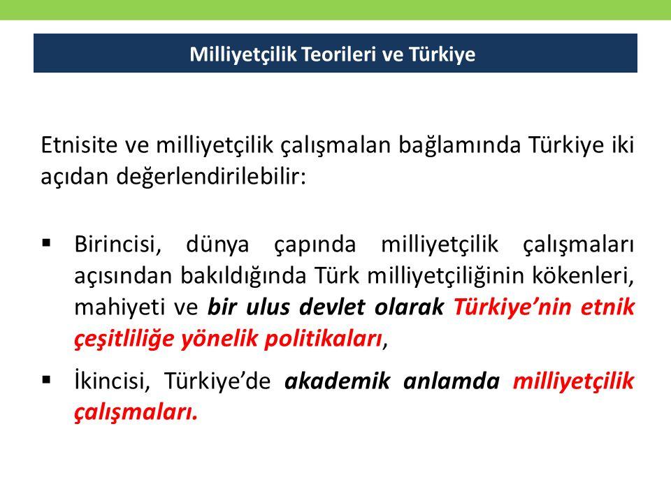 Milliyetçilik Teorileri ve Türkiye