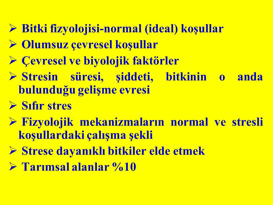 Bitki fizyolojisi-normal (ideal) koşullar