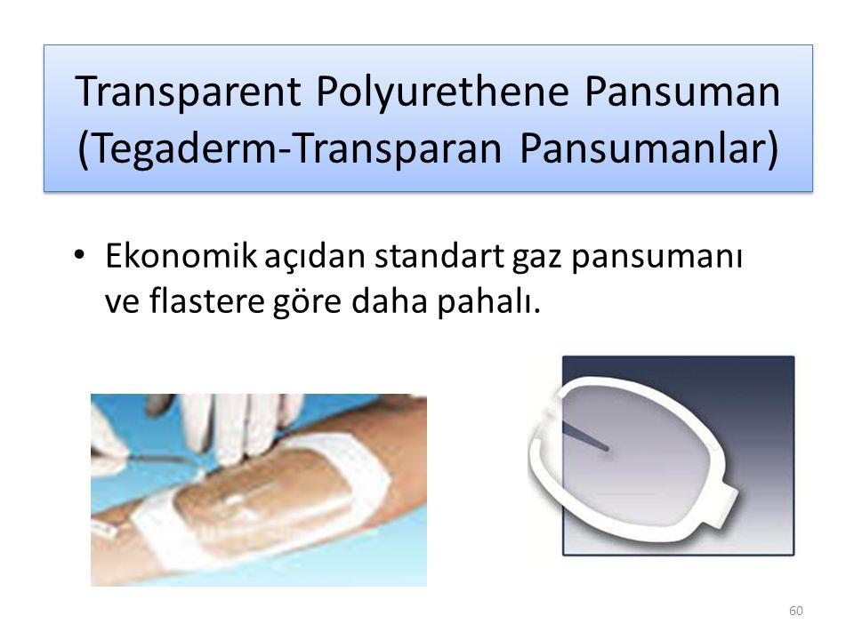 Transparent Polyurethene Pansuman (Tegaderm-Transparan Pansumanlar)