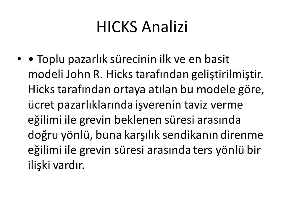 HICKS Analizi