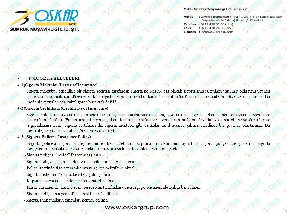 4)SİGORTA BELGELERİ 4-1)Sigorta Mektubu (Letter of Insurance)