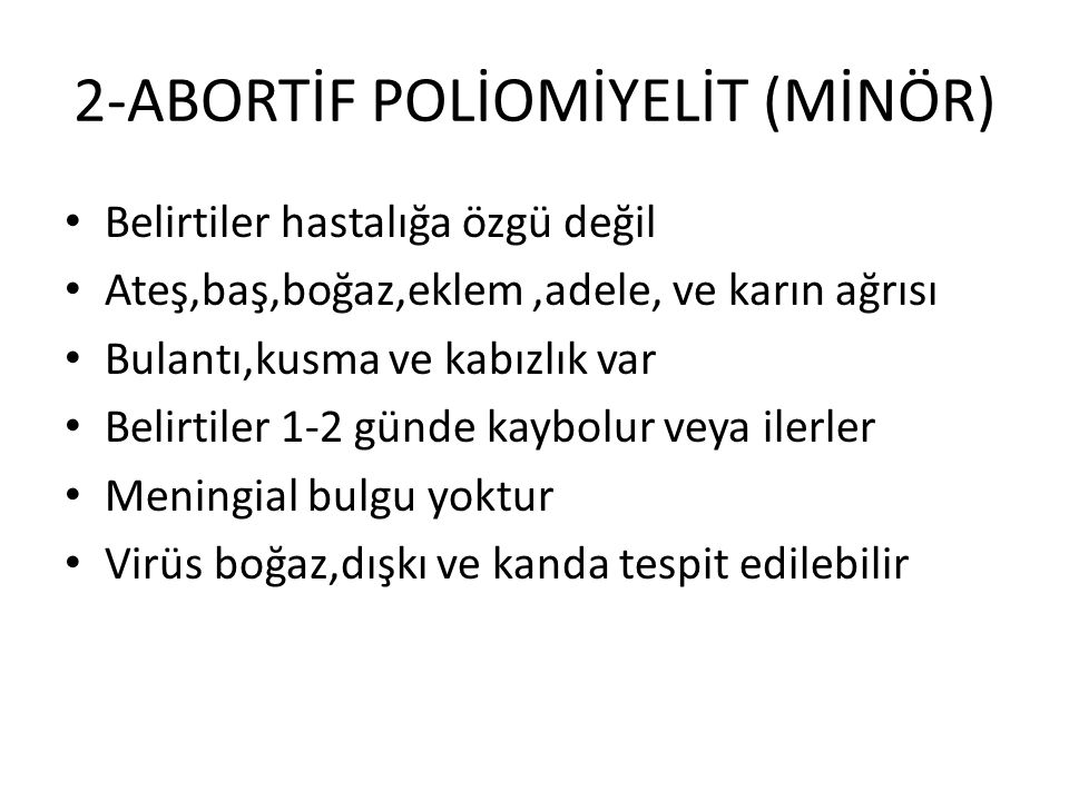 2-ABORTİF POLİOMİYELİT (MİNÖR)