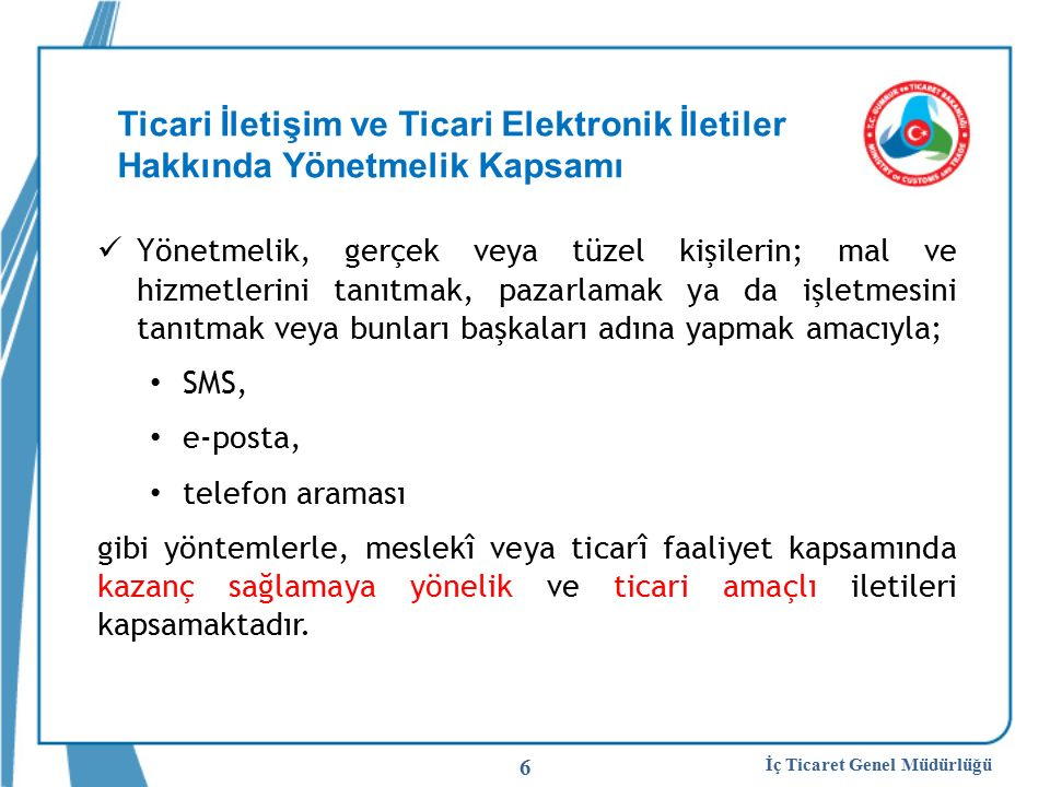 Ticari İletişim ve Ticari Elektronik İletiler Hakkında Yönetmelik Kapsamı