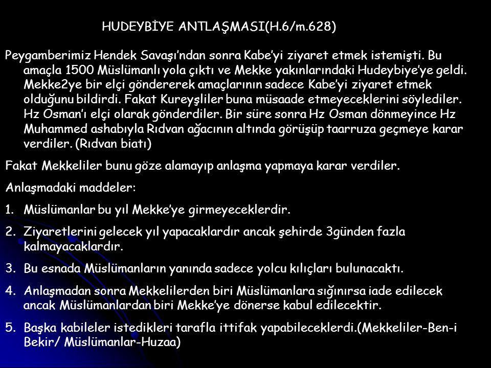 HUDEYBİYE ANTLAŞMASI(H.6/m.628)