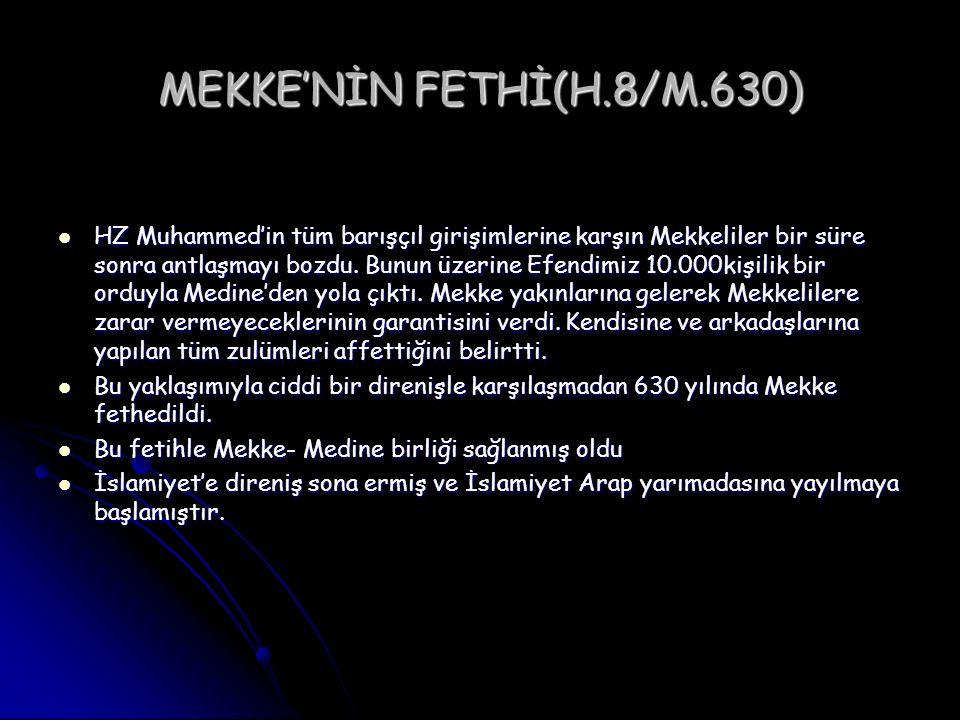 MEKKE'NİN FETHİ(H.8/M.630)