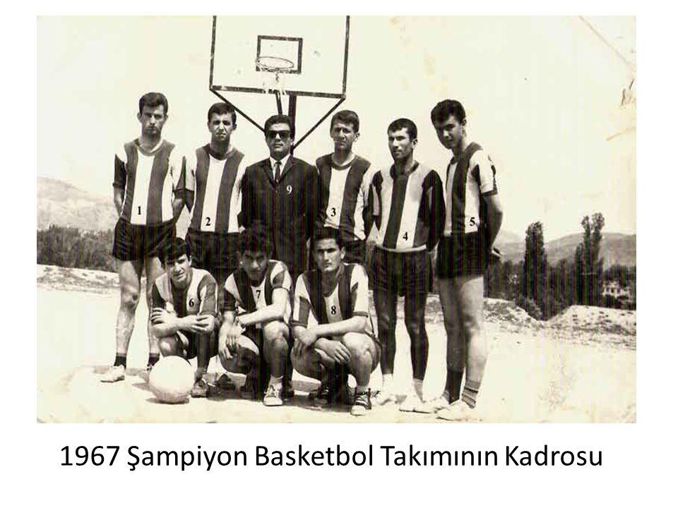 1967 Şampiyon Basketbol Takımının Kadrosu