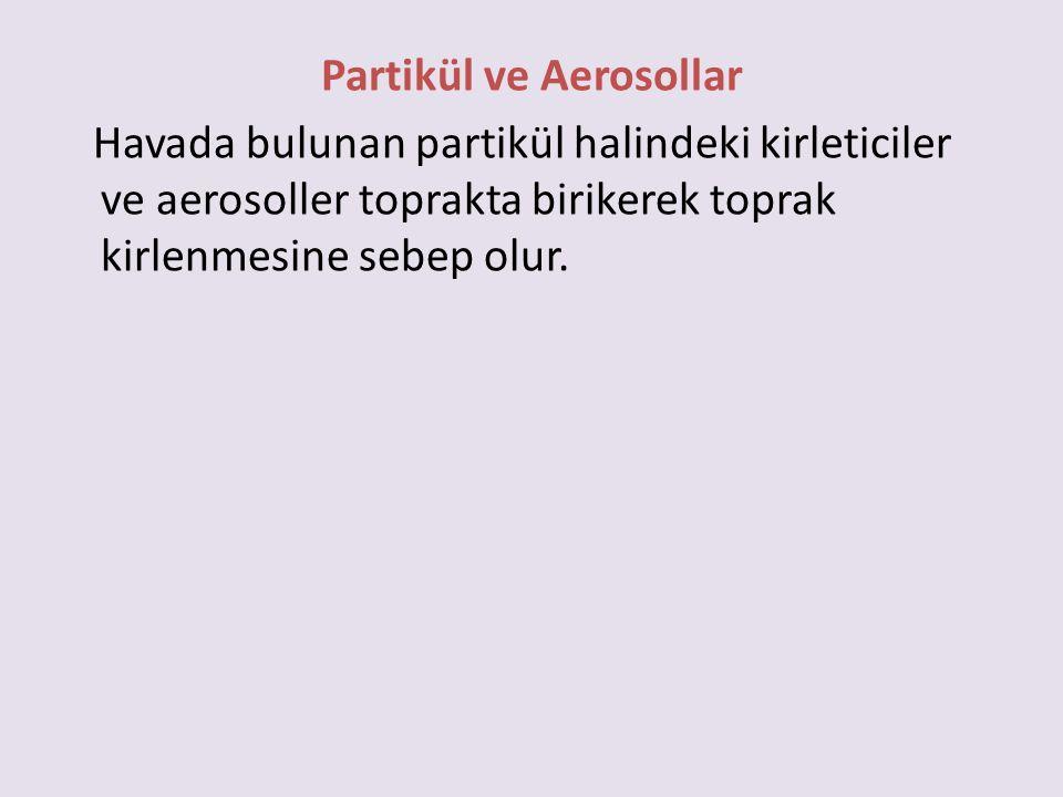 Partikül ve Aerosollar