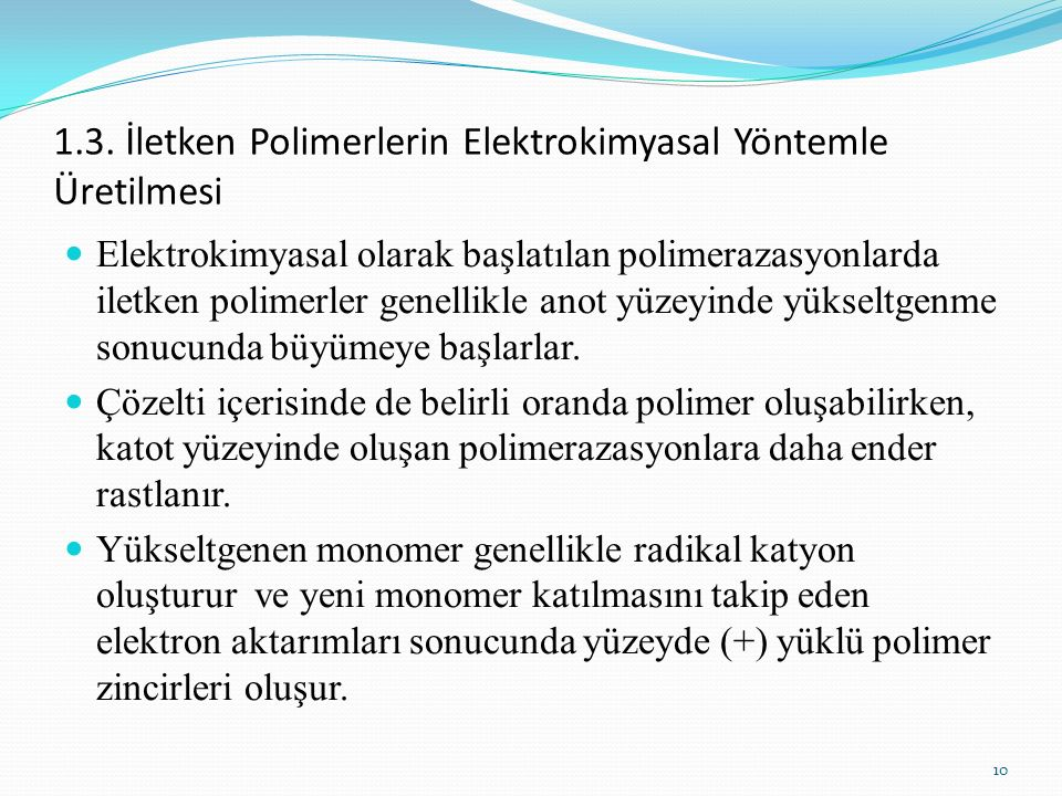 1.3. İletken Polimerlerin Elektrokimyasal Yöntemle Üretilmesi