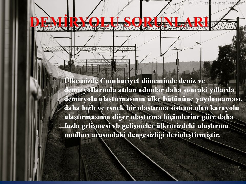 DEMİRYOLU SORUNLARI