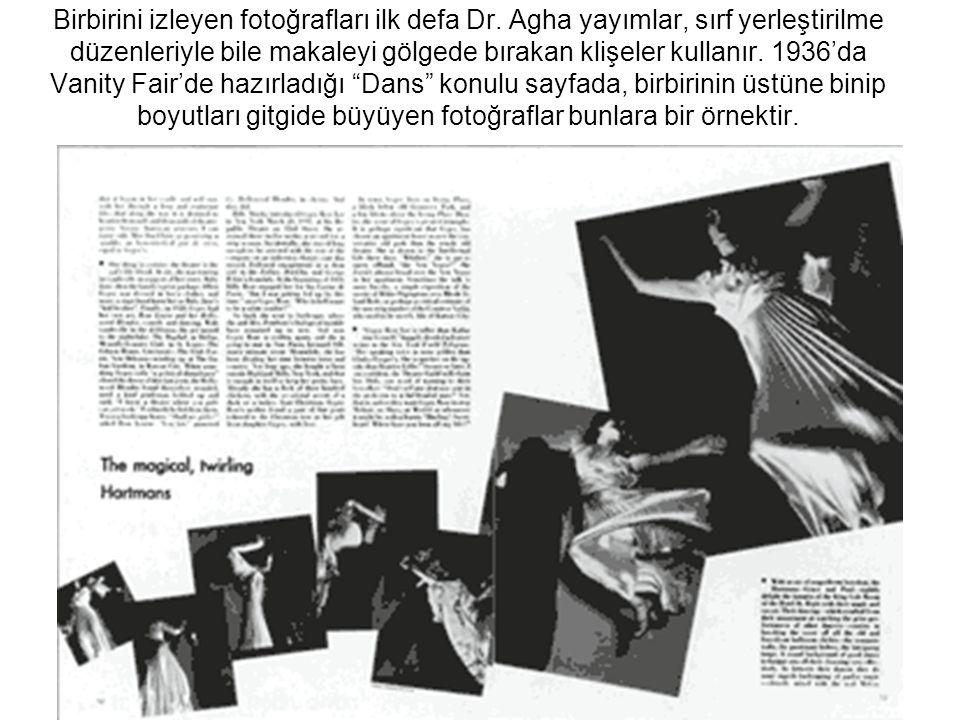 Birbirini izleyen fotoğrafları ilk defa Dr